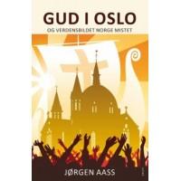 Gud i Oslo og verdensbilde Norge mistet