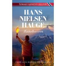 Hans Nielsen Hauge : Fakkelbæreren