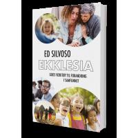 Ekklesia – Guds verktøy til forandring i samfunnet