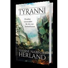 Tyranni - hvordan venstresiden ble den nye herskerklassen
