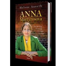 Anna Martyrosova - En Biografi